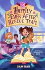 Happily Ever After Rescue Team: Agents of H.E.A.R.T. Cover Image