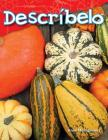 Descríbelo (Tell Me about It) (Science Readers) Cover Image