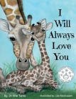 I Will Always Love You: Keepsake Gift Book for Mother and New Baby Cover Image
