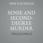 Sense and Second-Degree Murder Lib/E Cover Image
