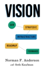 Vision: Our Strategic Infrastructure Roadmap Forward Cover Image