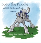 The Little Netherton Books: BoBo the Poodle Cover Image