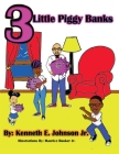 3 Little Piggy Banks Cover Image