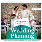 The Keep It Sweet & Simple (Kiss) Method of Wedding Planning: How to Guide on Planning Your Perfect Wedding Day Cover Image