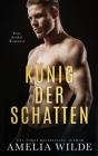 König der Schatten: Eine dunkle Romanze Cover Image