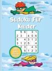Sudoku für Kinder: 200 sehr leichte bis schwere Sudoku-Rätsel für schlaue Kinder 6x6 mit Lösungen Cover Image