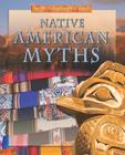 Native American Myths (Myths from Around the World (Library)) Cover Image