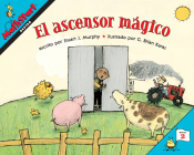 El ascensor mágico: Elevator Magic (Spanish Edition) (MathStart 2) Cover Image