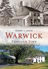 Warwick Through Time Cover Image