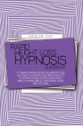 Rapid Weight Loss Hypnosis Guidebook: A Transforming Guide On Weight Loss With Self-Hypnosis And Meditation To Stop Emotional Eating And Learn Healthy Cover Image