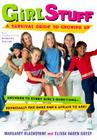 Girl Stuff: A Survival Guide to Growing Up Cover Image