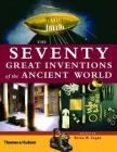 The Seventy Great Inventions of the Ancient World Cover Image