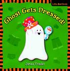 Ghost Gets Dressed! Cover Image