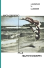 Women Who Fall From Windows: A poetry book by T.A Stockton Cover Image