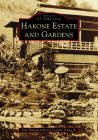 Hakone Estate and Gardens (Images of America) Cover Image
