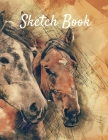 Sketch Book: Horse Themed Notebook for Drawing, Writing, Painting, Sketching or Doodling Cover Image