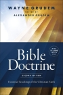 Bible Doctrine, Second Edition: Essential Teachings of the Christian Faith Cover Image