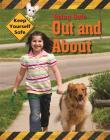 Keep Yourself Safe: Being Safe Out and About Cover Image