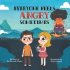 Everyone Feels Angry Sometimes Cover Image
