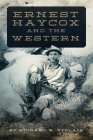 Ernest Haycox and the Western Cover Image