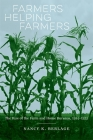 Farmers Helping Farmers: The Rise of the Farm and Home Bureaus, 1914-1935 Cover Image