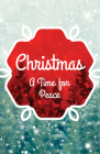 Christmas: A Time for Peace (Pack of 25) Cover Image