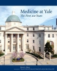 Medicine at Yale: The First 200 Years Cover Image