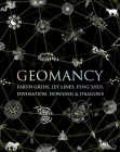 Geomancy: Earth Grids, Ley Lines, Feng Shui, Divination, Dowsing, & Dragons (Wooden Books) Cover Image