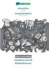 BABADADA black-and-white, slovenčina - Schwiizerdütsch, obrázkový slovník - Bildwörterbuech: Slovak - Swiss German, visual dictionary Cover Image