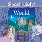 Good Night World (Good Night Our World) Cover Image