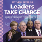 Leaders Take Charge: Guiding the Nation Through Covid-19 Cover Image