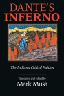 Dante's Inferno, the Indiana Critical Edition (Indiana Masterpiece Editions) Cover Image