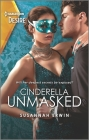 Cinderella Unmasked: A Steamy Enemies to Lovers Romance Cover Image