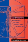 Sex/Machine: Readings in Culture, Gender, and Technology Cover Image