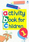 Oxford Activity Books for Children: Book 1 Cover Image
