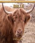 Bulle: Sagenhafte Bilder und lustige Fakten für Kinder Cover Image