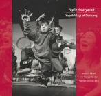 Yupiit Yuraryarait: Yup'ik Ways of Dancing Cover Image