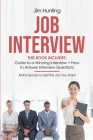 Job Interview: This Book Includes: Guide to a Winning Interview + How to Answer Interview Questions. Cover Image