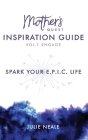 Mother's Quest Inspiration Guide: Spark Your E.P.I.C. Life Cover Image