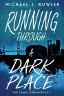 Running Through A Dark Place Cover Image
