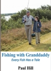 Fishing with Granddaddy: Every Fish Has a Tale Cover Image