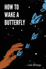 How To Wake a Butterfly Cover Image
