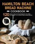Hamilton Beach Bread Machine Cookbook Cover Image