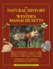 The Natural History of Western Massachusetts: Second edition Cover Image