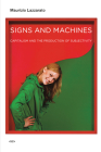 Signs and Machines: Capitalism and the Production of Subjectivity (Semiotext(e) Foreign Agents) Cover Image