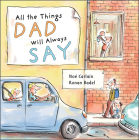 All the Things Dad Will Always Say Cover Image