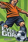 Eyes on the Goal Cover Image