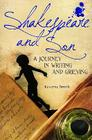 Shakespeare and Son: A Journey in Writing and Grieving Cover Image