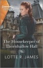 The Housekeeper of Thornhallow Hall: A Gripping Gothic Debut Cover Image