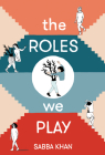 The Roles We Play Cover Image